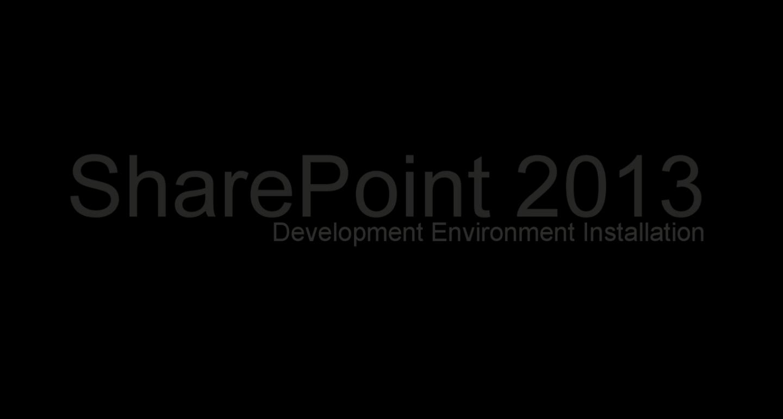 SharePoint2013DevEnvInst
